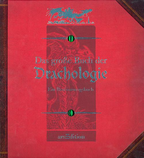 Das große Buch der Drachologie