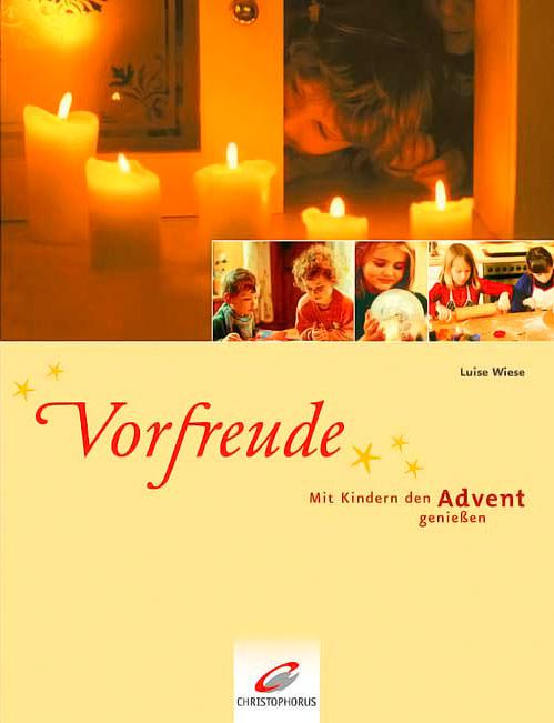 Vorfreude – Mit Kindern den Advent …
